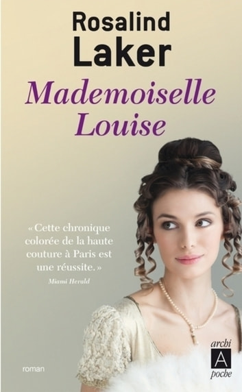 Mademoiselle Louise ebook by Rosalind Laker