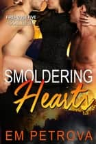 Smoldering Hearts - Firehouse 5 ebook by