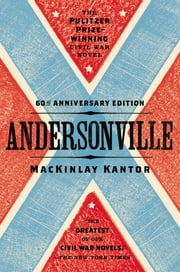 Andersonville ebook by MacKinlay Kantor