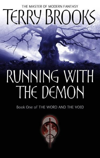 Running With The Demon - The Word and the Void Series: Book One ebook by Terry Brooks