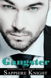 Gangster ebook by Sapphire Knight
