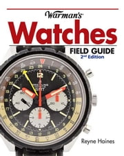 Warman's Watches Field Guide ebook by Haines, Reyne