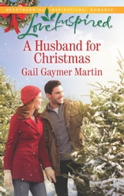 A Husband for Christmas ebook by Gail Gaymer Martin