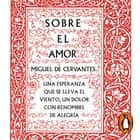 Sobre el amor (Serie Great Ideas 26) audiobook by Miguel de Cervantes