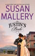 Justin's Bride ebook by Susan Mallery