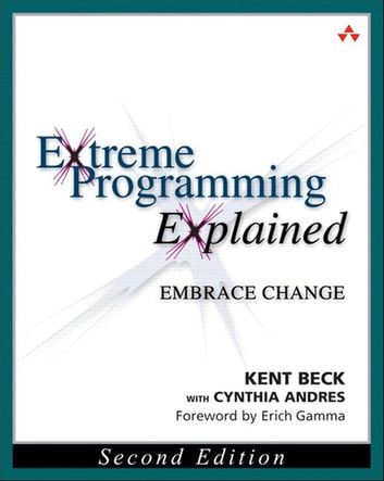 Extreme programming explained ebook by kent beck 9780134051994 extreme programming explained embrace change ebook by kent beckcynthia andres fandeluxe Image collections