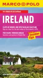 Ireland Marco Polo Travel Guide: The best guide to Cork, Killarney, Limerick, Galway, Sligo, Kilkenny and much more ebook by Marco Polo
