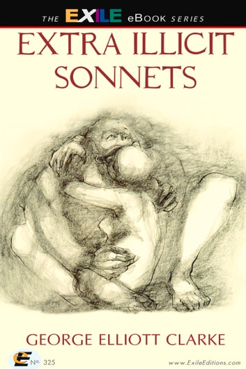 Extra Illicit Sonnets ebook by George Clarke