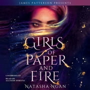 Girls of Paper and Fire audiobook by Natasha Ngan