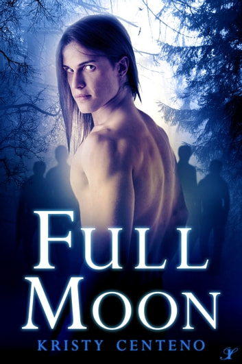 Full Moon ebook by Kristy Centeno