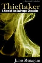 Thieftaker ebook by James Monaghan