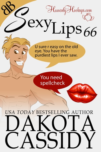 Sexy Lips 66 ebook by Dakota Cassidy