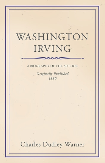 Washington Irving ebook by Charles Dudley Warner