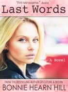 LAST WORDS ebook by Bonnie Hearn Hill