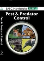 BASC Handbook: Pest and Predator Control ebook by BASC