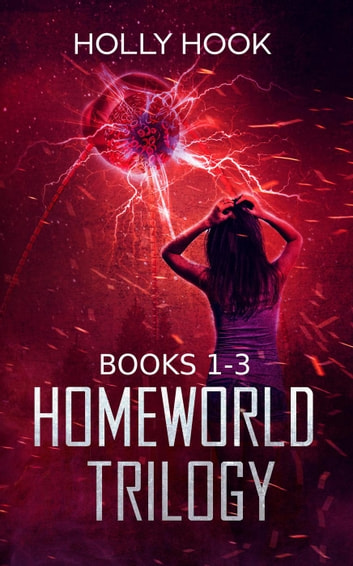 The Homeworld Trilogy Boxed Set 電子書 by Holly Hook