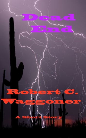 Deadend ebook by Robert C. Waggoner
