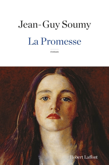 La Promesse ebook by Jean-Guy SOUMY