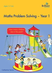 Maths Problem Solving, Year 1 ebook by Catherine Yemm