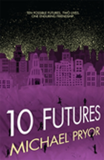 10 Futures ebook by Michael Pryor