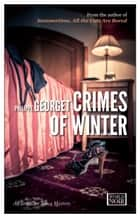 Crimes of Winter ebook by Philippe Georget, Steven Rendall