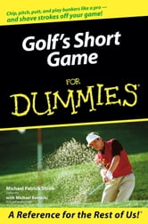 Golf's Short Game For Dummies ebook by Michael Patrick Shiels,Michael Kernicki