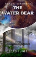 The Water Bear ebook by