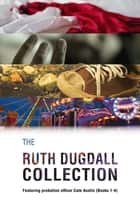 The Ruth Dugdall Collection ebook by Ruth Dugdall