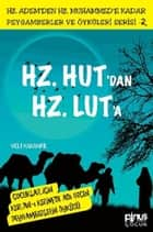 Hz.Hut'dan Hz.Lut'a ebook by Veli Karanfil
