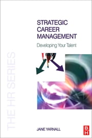 Strategic Career Management ebook by Jane Yarnall