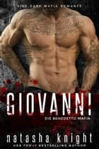 Giovanni - Die Benedetto Mafia eBook by Natasha Knight