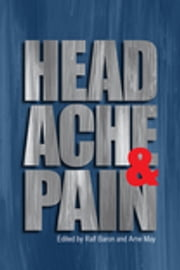Headache and Pain ebook by Ralf Baron,Arne May