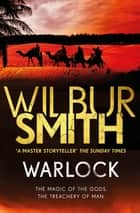 Warlock - The Egyptian Series 3 ebook by Wilbur Smith