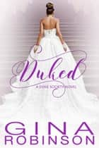 Duked ebook by Gina Robinson
