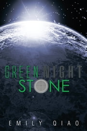 Green Night Stone ebook by Emily Qiao