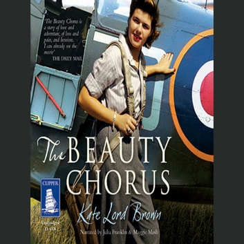 The Beauty Chorus audiobook by Kate Lord Brown