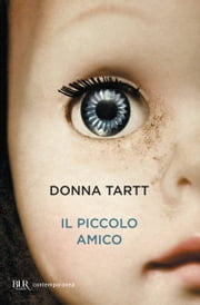 Il piccolo amico ebook by Donna Tartt