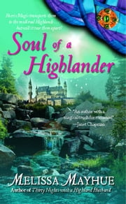 Soul of a Highlander ebook by Melissa Mayhue