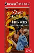 The Loner and the Lady ebook by Eileen Wilks