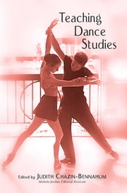 Teaching Dance Studies ebook by Judith Chazin-Bennahum