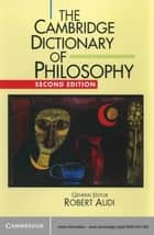 The Cambridge Dictionary of Philosophy ebook by Robert Audi