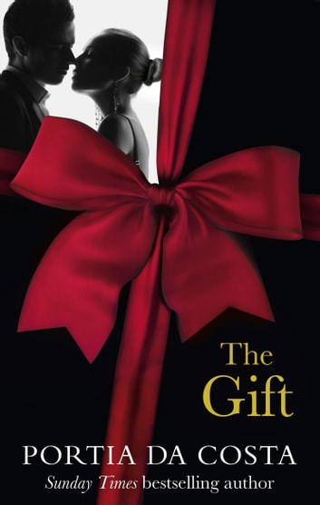 The Gift ebook by Portia Da Costa
