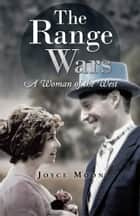 The Range Wars ebook by Joyce Moon