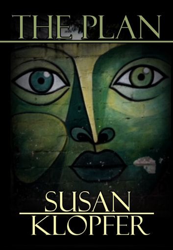 The Plan ebook by Susan Klopfer