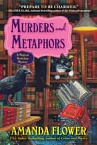 Murders and Metaphors - A Magical Bookshop Mystery ebook by
