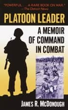 Platoon Leader ebook by James R. McDonough