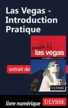 Las Vegas - Introduction Pratique ebook by Alain Legault