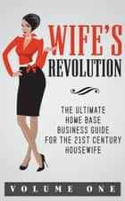 Wife's Revolution ebook by Inspired Publishing