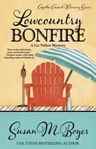 Lowcountry Bonfire ebook by Susan M. Boyer