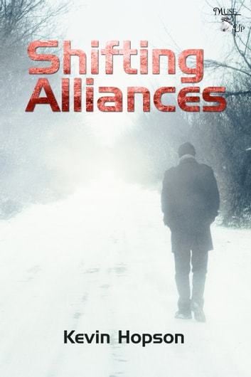 Shifting Alliances ebook by Kevin Hopson
